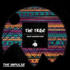 Deep Narratives - The Tribe (Original Mix)